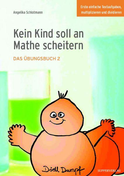 Übungsbuch 2: Kein Kind soll an Mathe scheitern